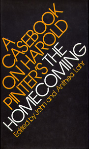 A CASEBOOK ON HAROLD PINTER'S 'THE HOMECOMING